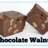 2 Chocolate Walnut Fudge pieces with one cut in half