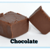 2 Chocolate Fudge pieces with one cut in half