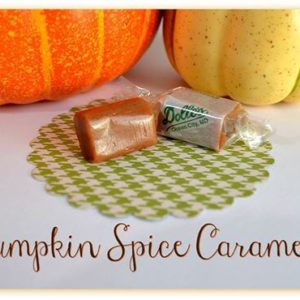 unwrapped and wrapped Pumpkin Spice Caramels